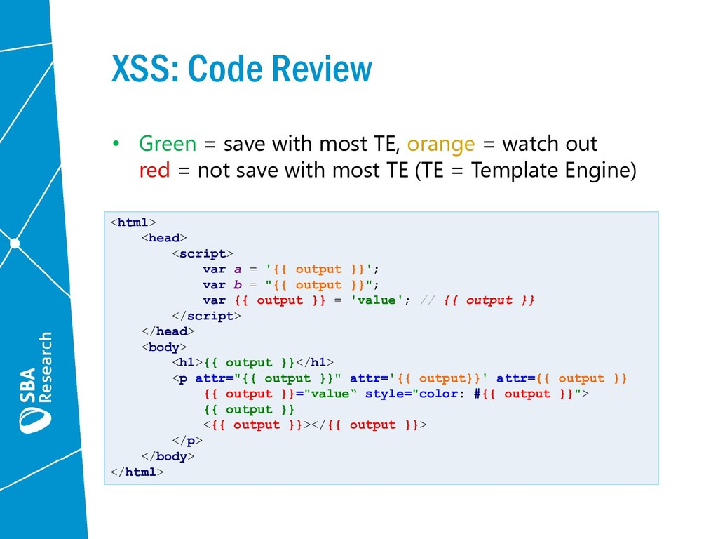 XSS: Code Review • Green = save with most TE, o...