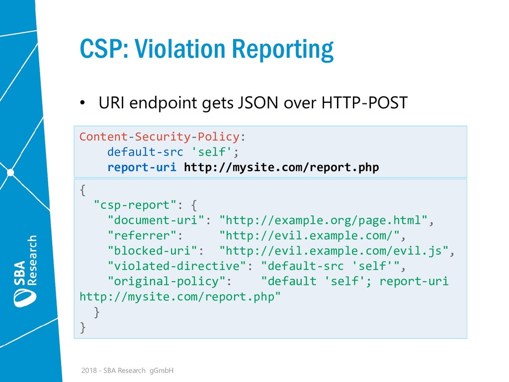 CSP: Violation Reporting • URI endpoint gets JS...