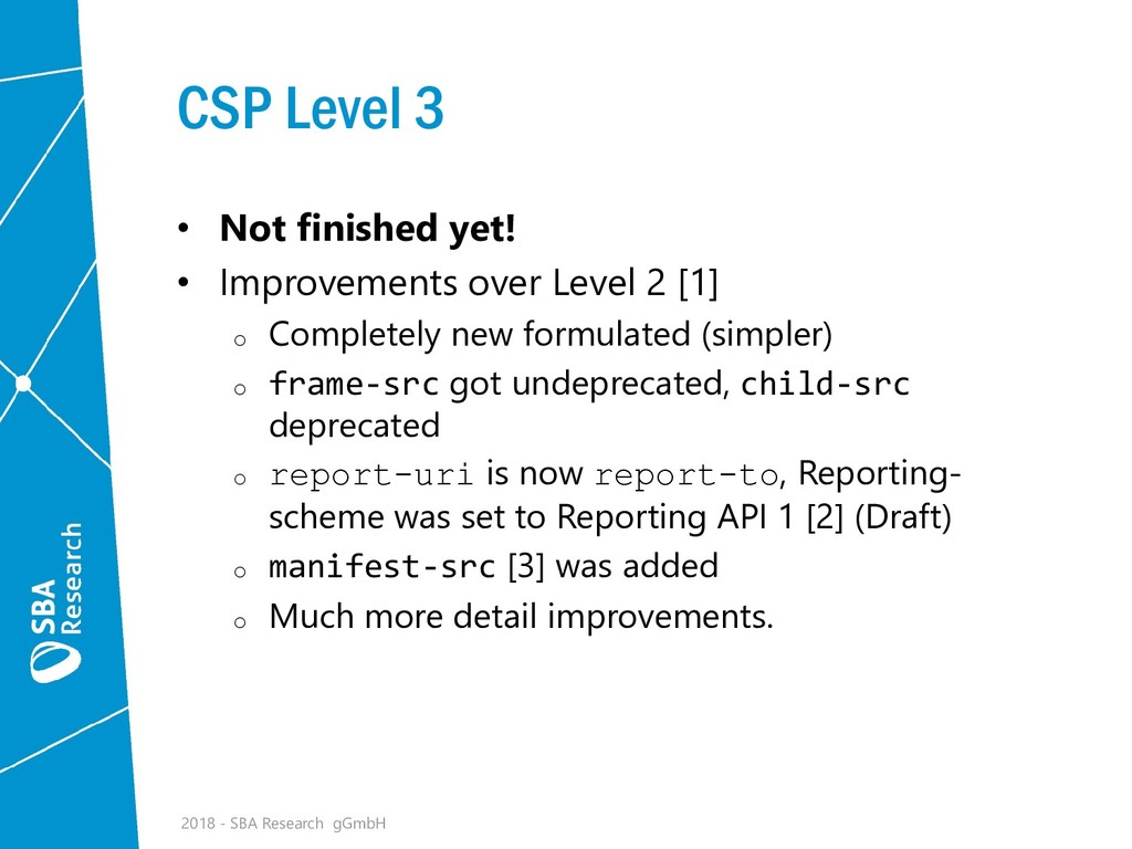 CSP Level 3 • Not finished yet! • Improvements ...