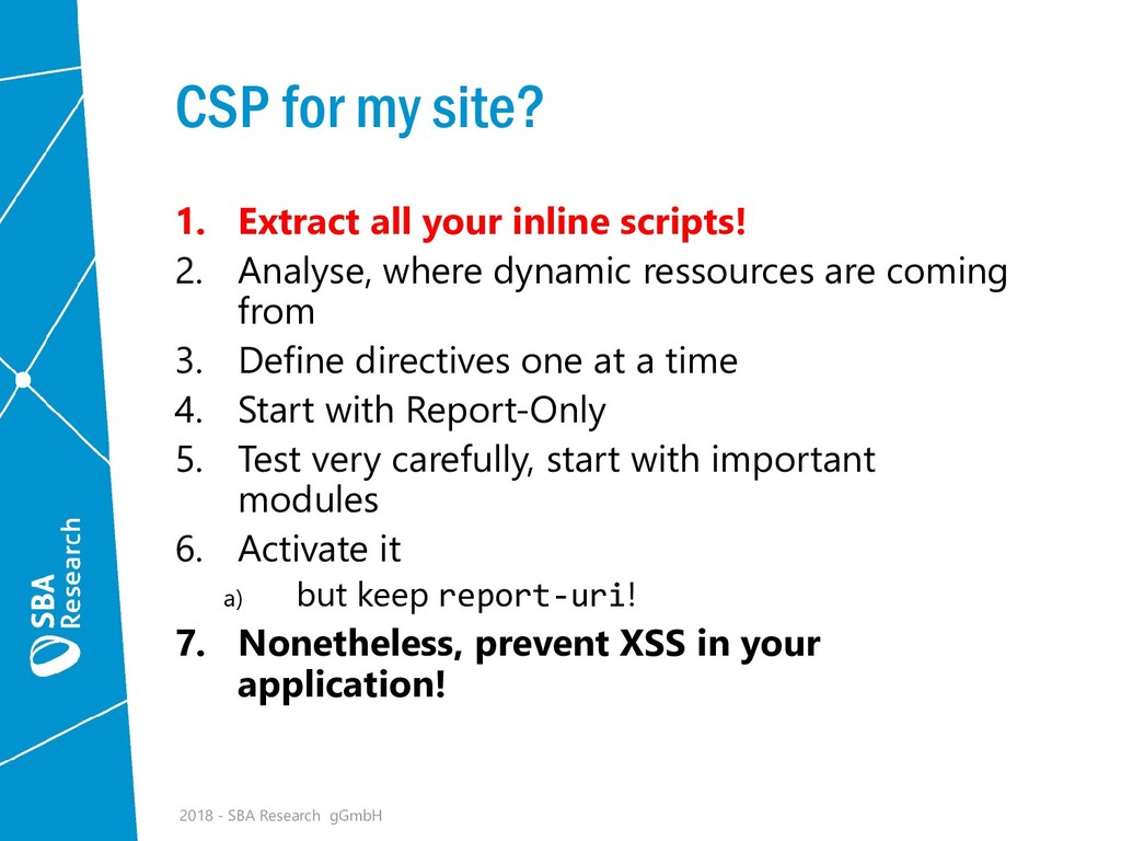 CSP for my site? 1. Extract all your inline scr...