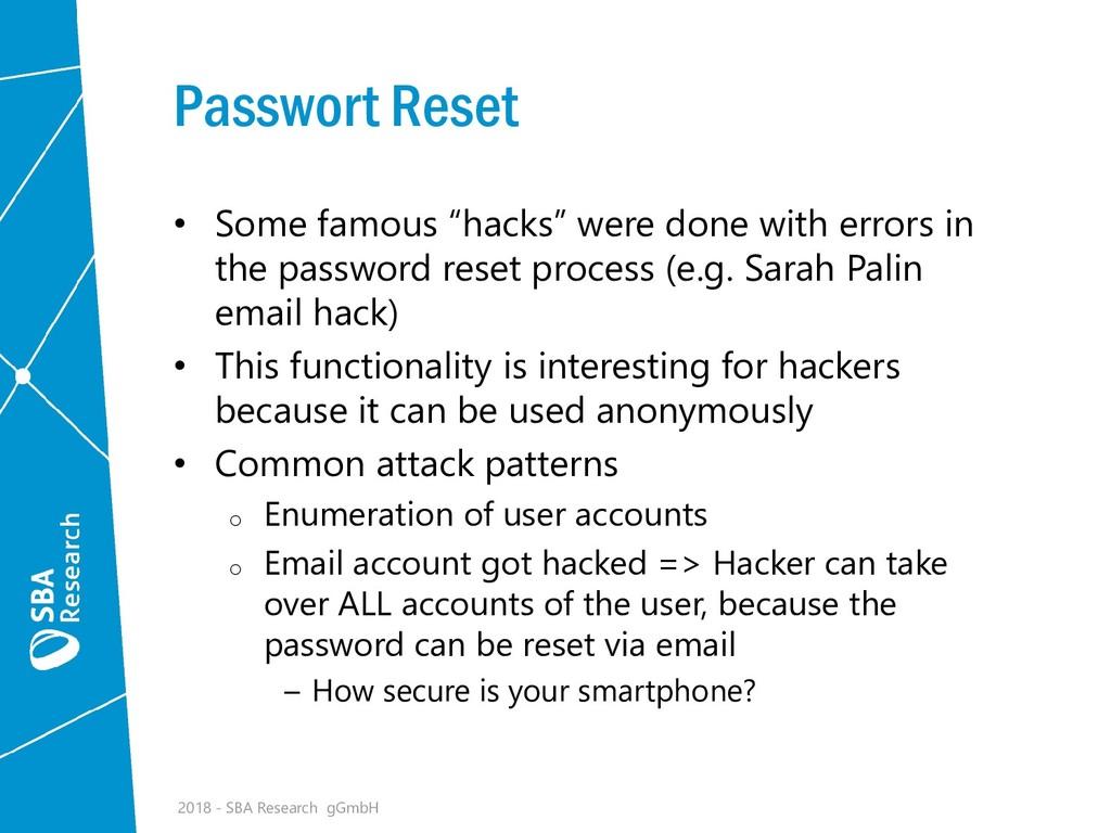 "Passwort Reset • Some famous ""hacks"" were done ..."