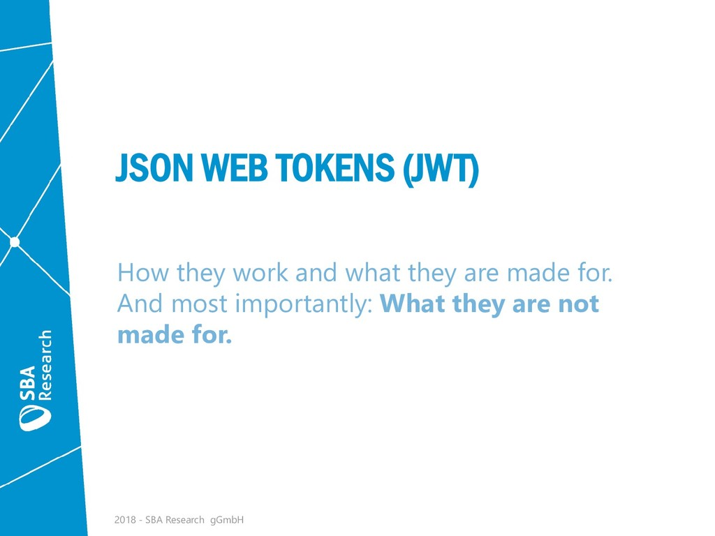 JSON WEB TOKENS (JWT) How they work and what th...