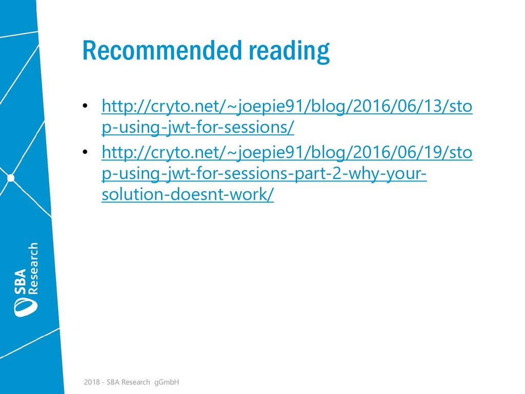 Recommended reading • http://cryto.net/~joepie9...