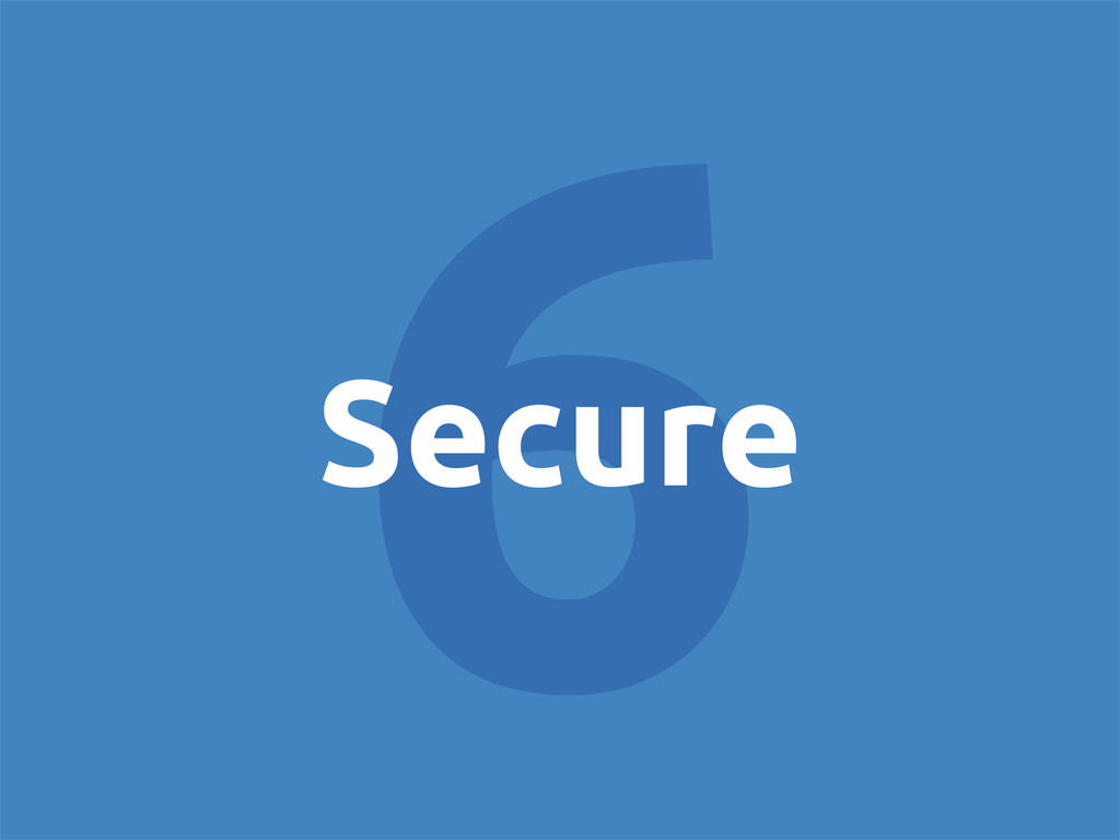 6 Secure