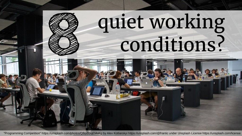 """quiet working conditions? 8 """"Programming Compet..."""