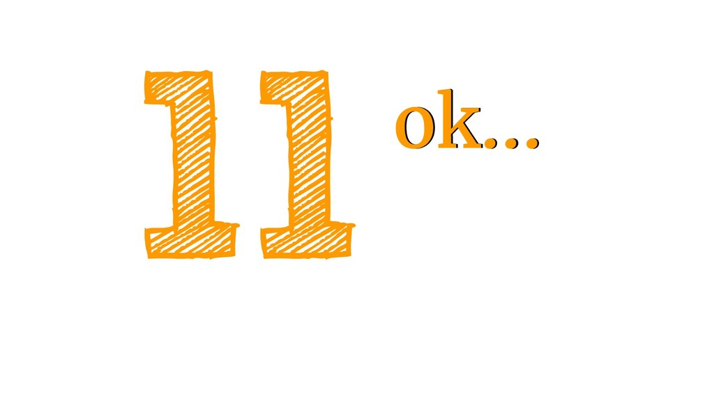 11ok... ok...