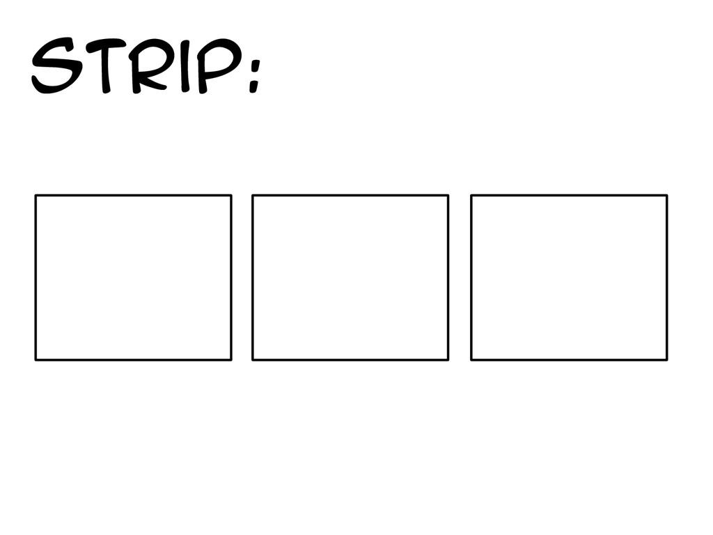 Strip: