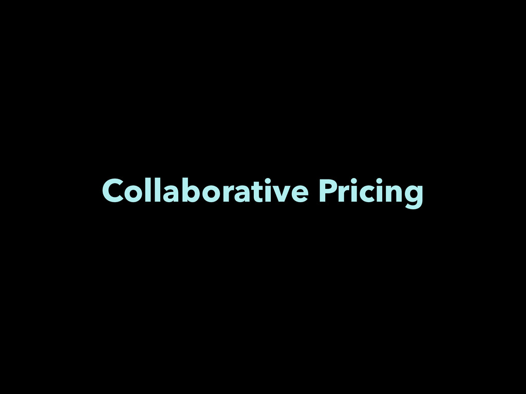 Collaborative Pricing