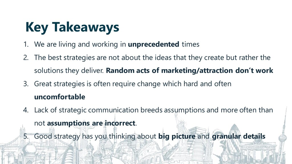 Key Takeaways 1. We are living and working in u...