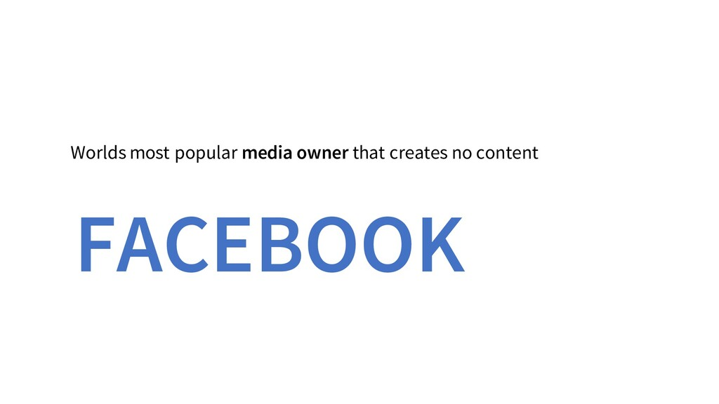 Worlds most popular media owner that creates no...