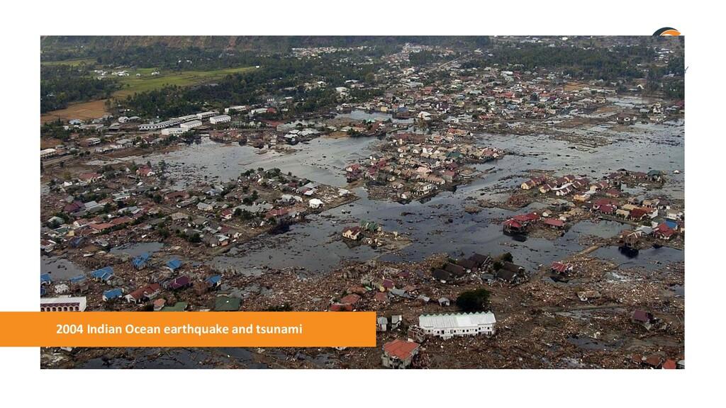 2004 Indian Ocean earthquake and tsunami