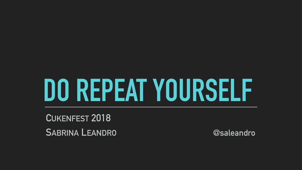 DO REPEAT YOURSELF CUKENFEST 2018 SABRINA LEAND...
