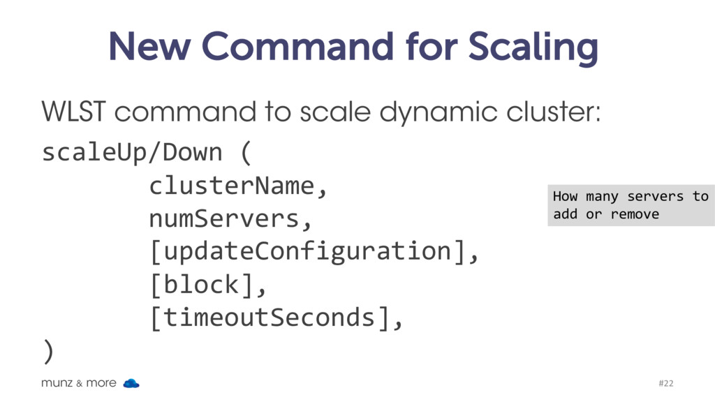 New Command for Scaling WLST command to scale d...