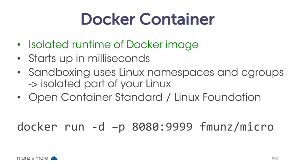 Docker Container • Isolated runtime of Docker i...