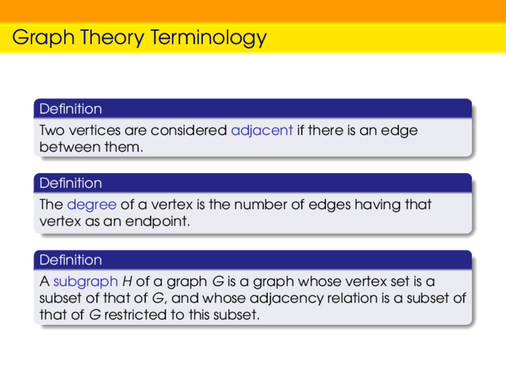 Graph Theory Terminology Definition Two vertices...