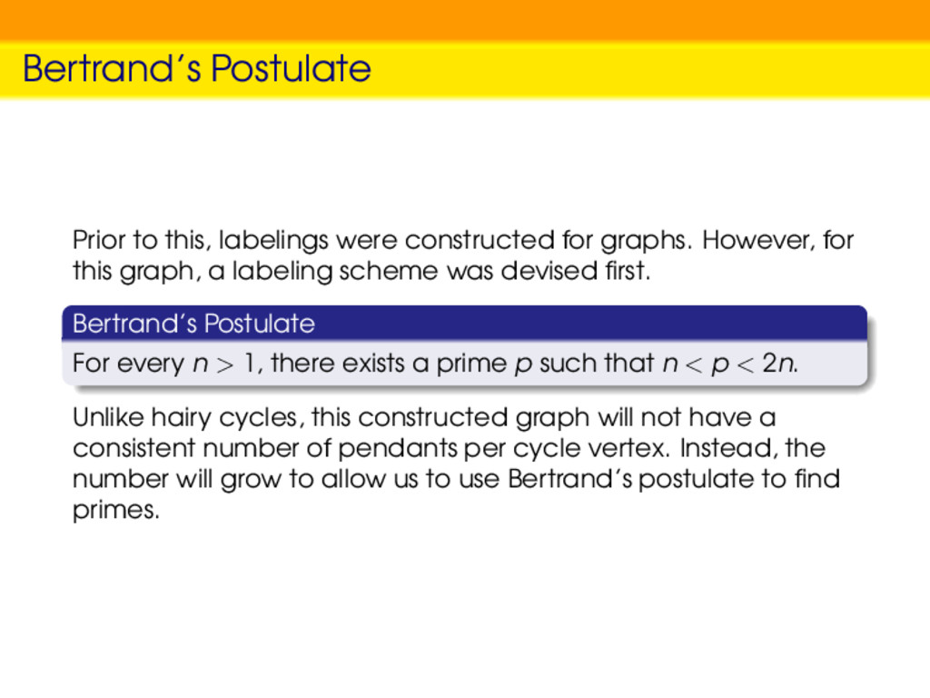 Bertrand's Postulate Prior to this, labelings w...