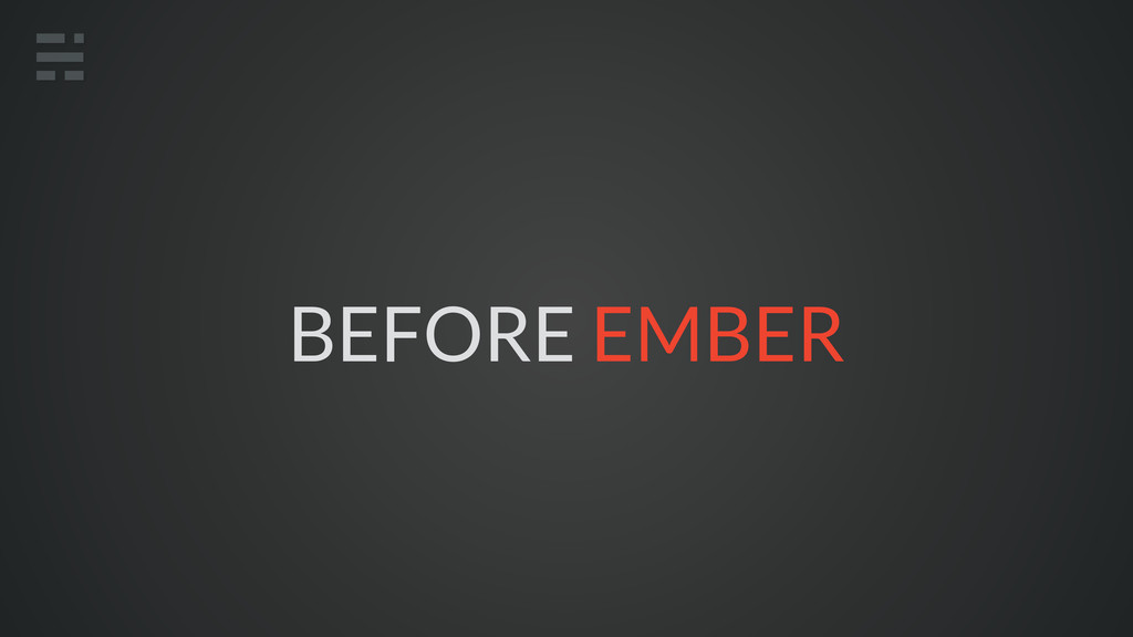 BEFORE EMBER