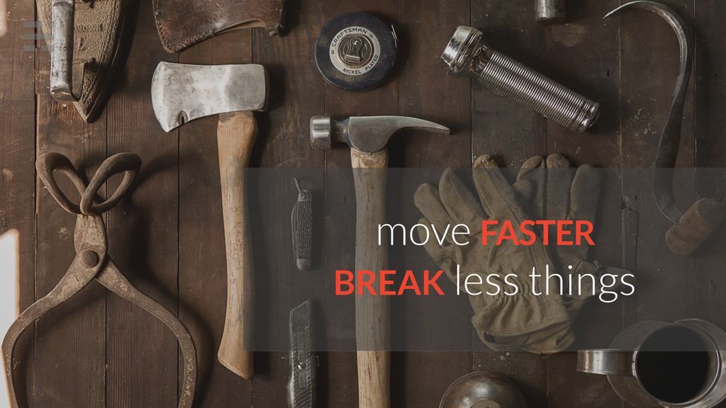 move FASTER BREAK less things