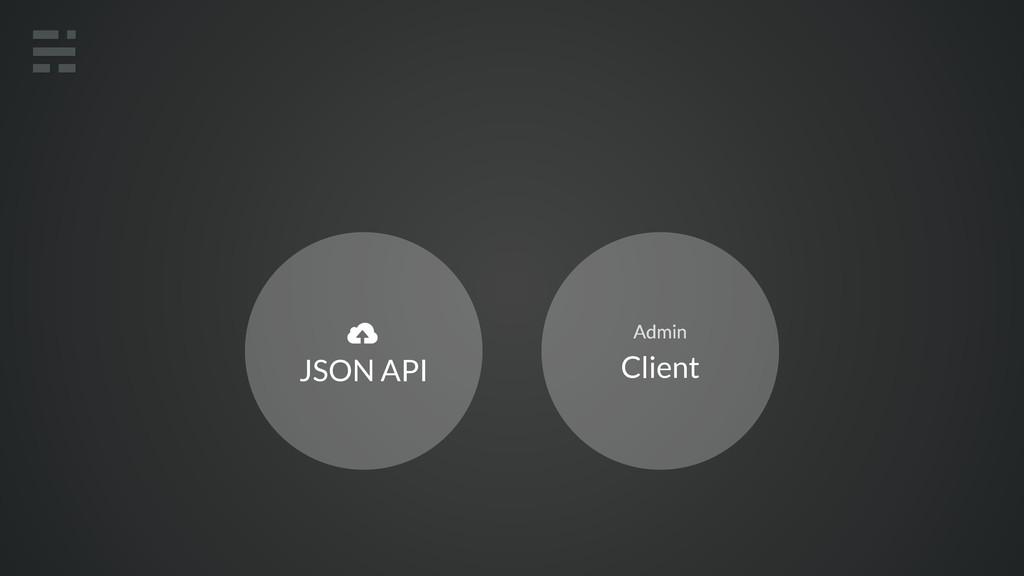 Client Admin JSON API