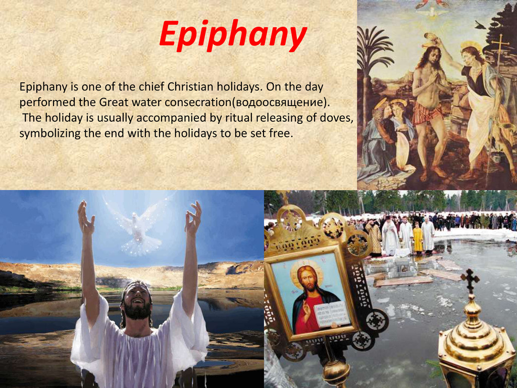 Epiphany Epiphany is one of the chief Christian...