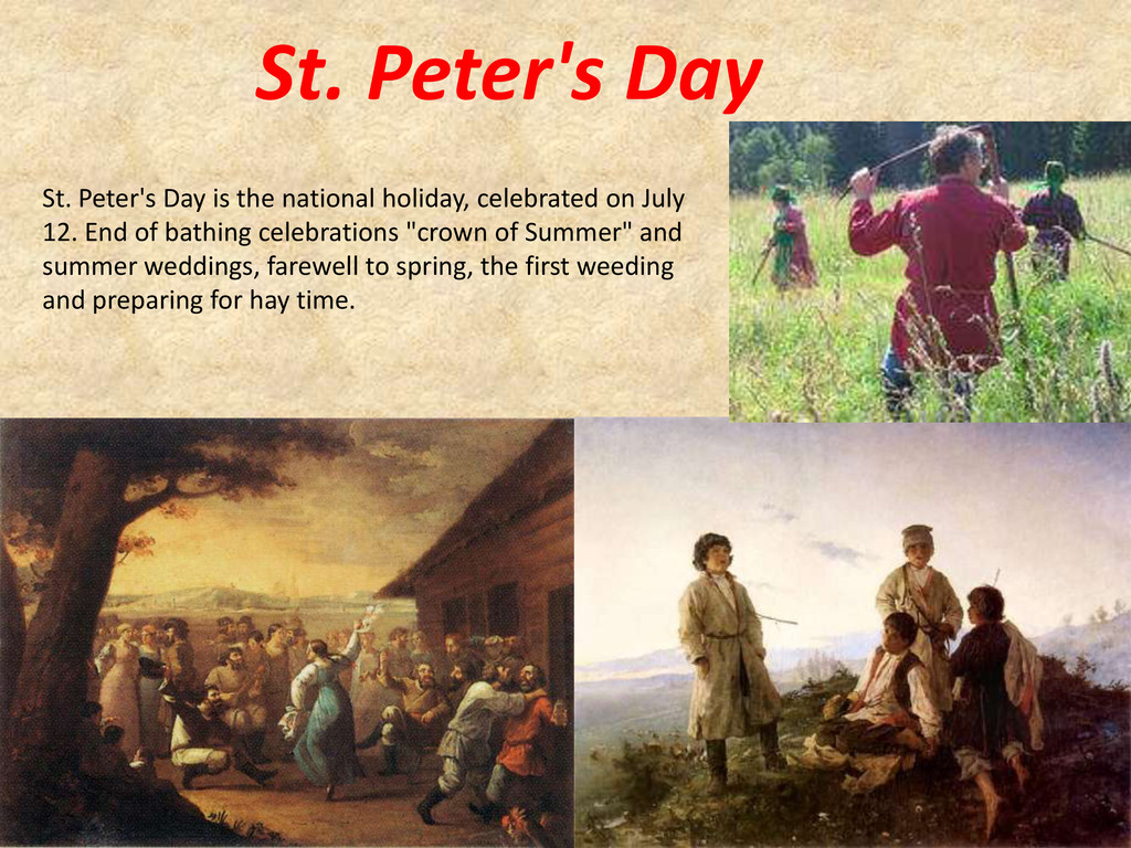 St. Peter's Day St. Peter's Day is the national...