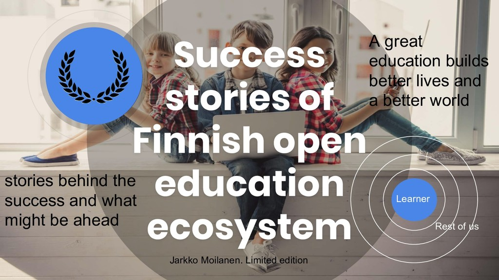 Success stories of Finnish open education ecosy...