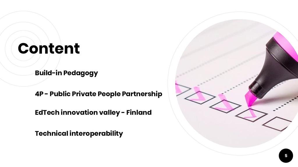 Content Build-in Pedagogy 4P - Public Private P...