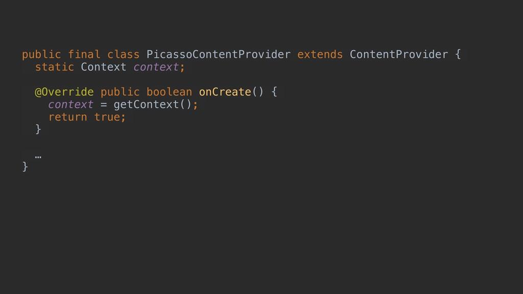 public final class PicassoContentProvider exten...
