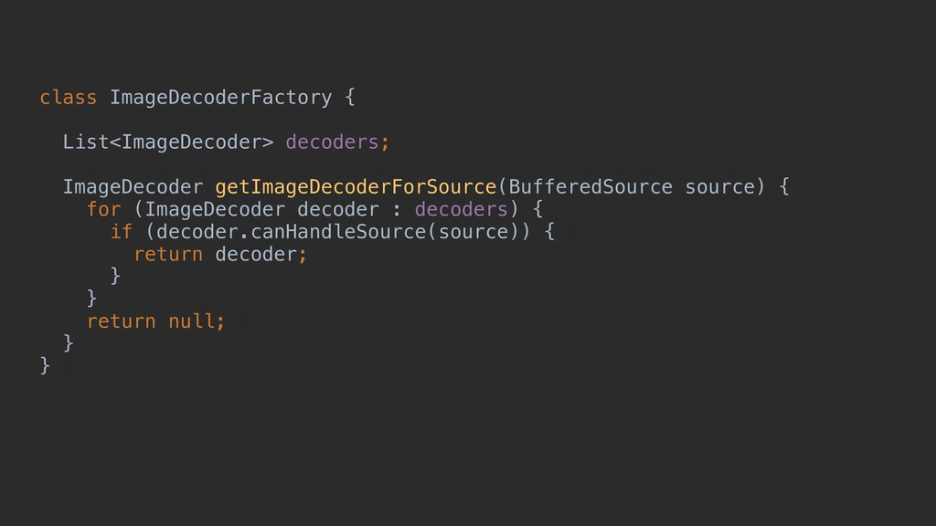 class ImageDecoderFactory { List<ImageDecoder> ...