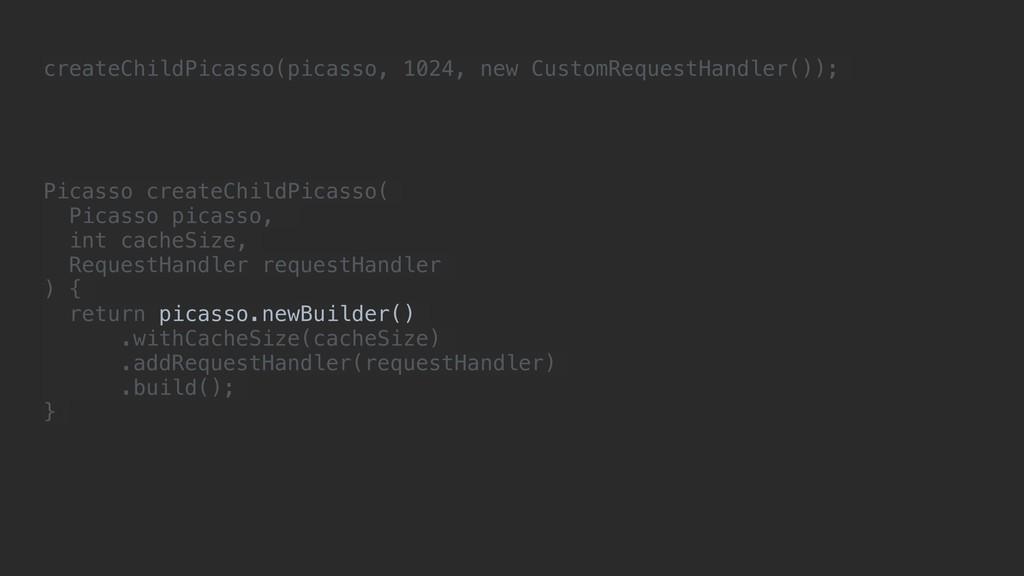 createChildPicasso(picasso, 1024, new CustomReq...