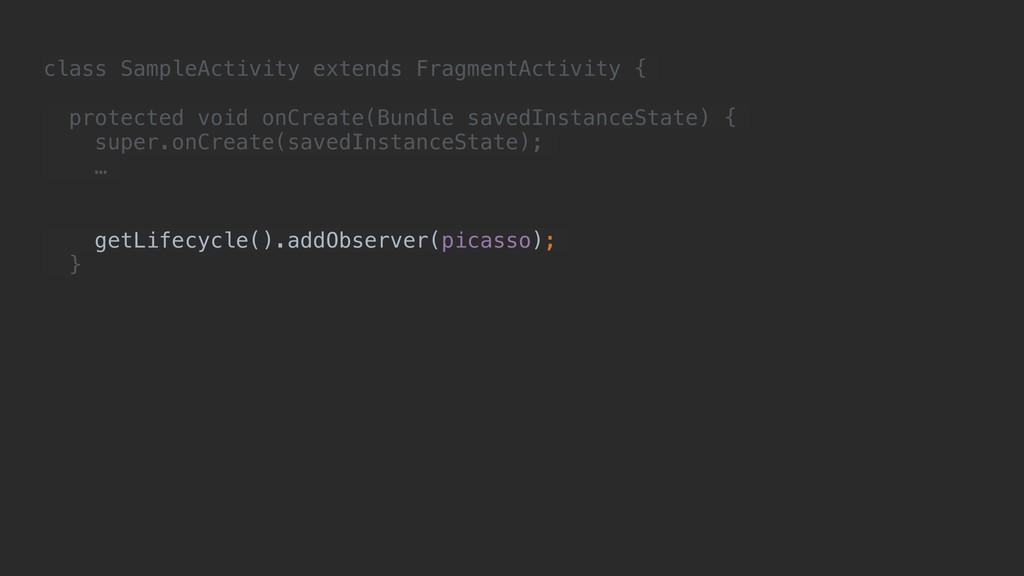 class SampleActivity extends FragmentActivity {...