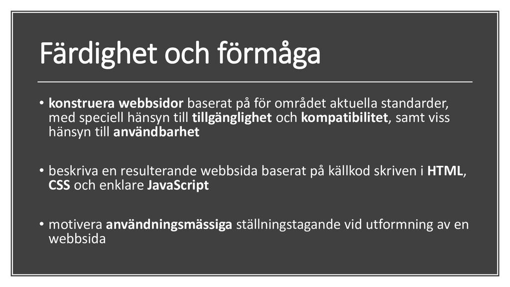 Färdighet och förmåga • konstruera webbsidor ba...