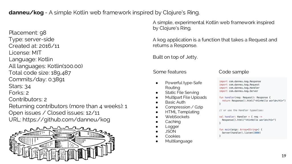 19 danneu/kog - A simple Kotlin web framework i...