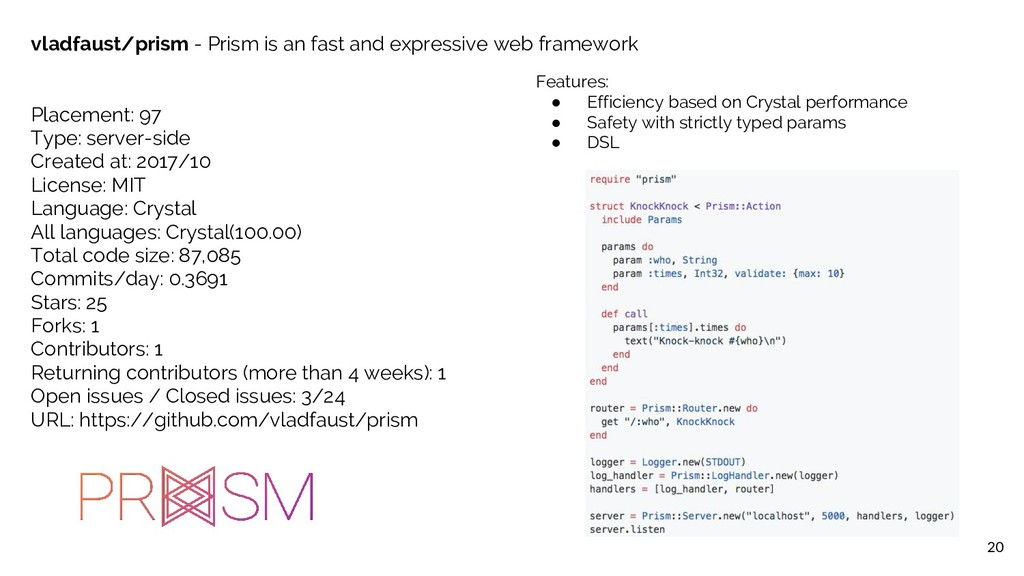 20 vladfaust/prism - Prism is an fast and expre...