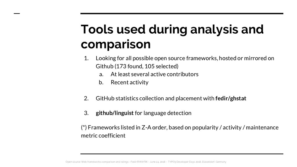 Tools used during analysis and comparison 1. Lo...