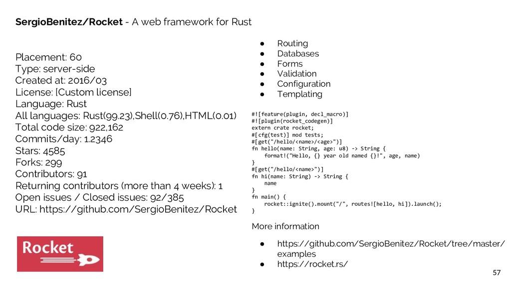 57 SergioBenitez/Rocket - A web framework for R...