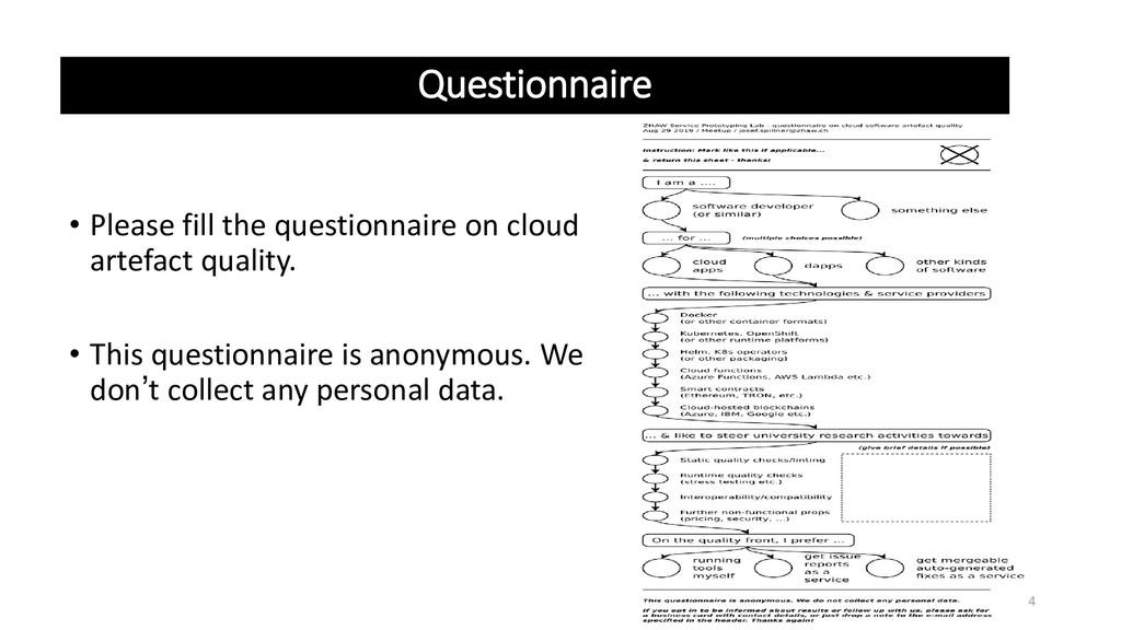 Questionnaire 4 • Please fill the questionnaire...