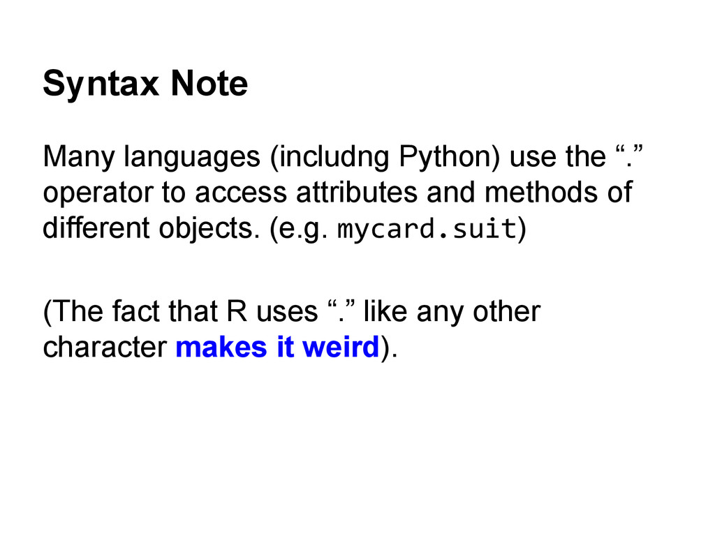 Syntax Note Many languages (includng Python) us...