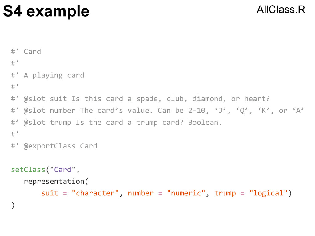S4 example #' Card #' #' A playing card #' #' @...
