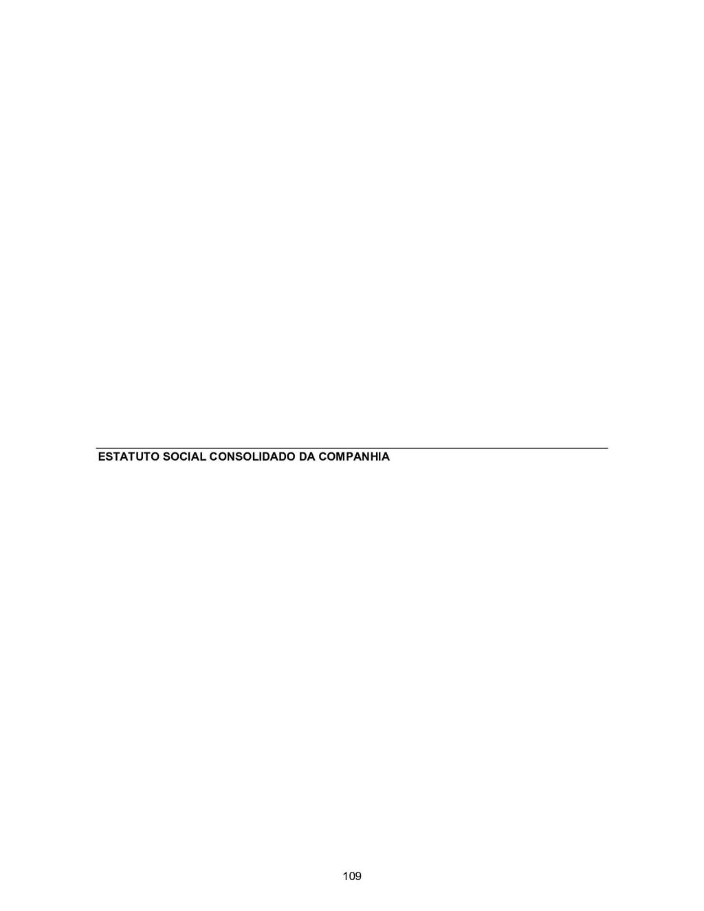 ESTATUTO SOCIAL CONSOLIDADO DA COMPANHIA 109