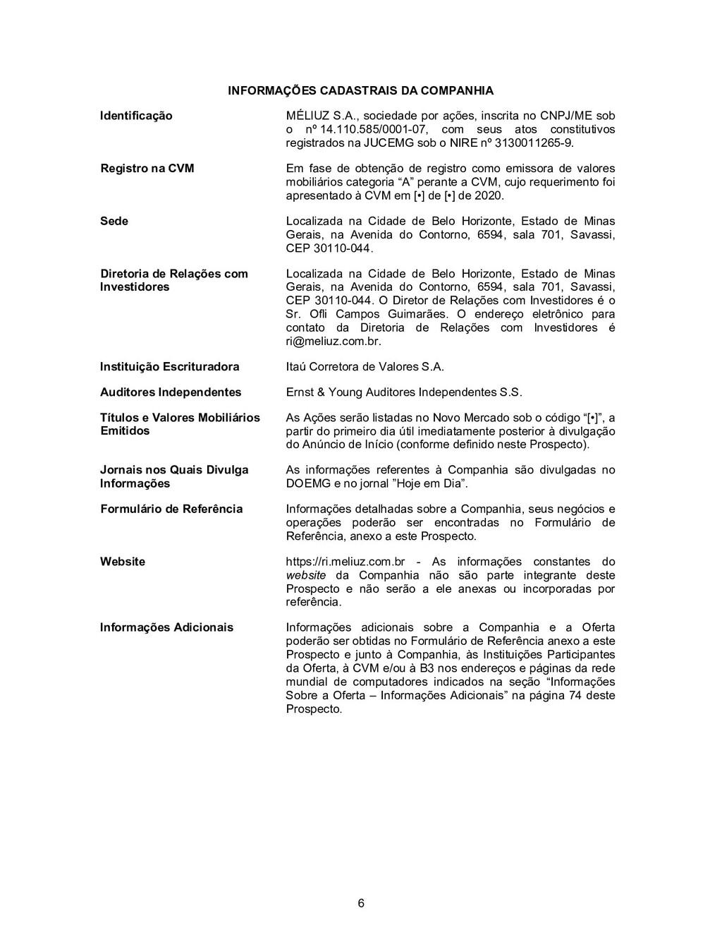 6 INFORMAÇÕES CADASTRAIS DA COMPANHIA Identific...