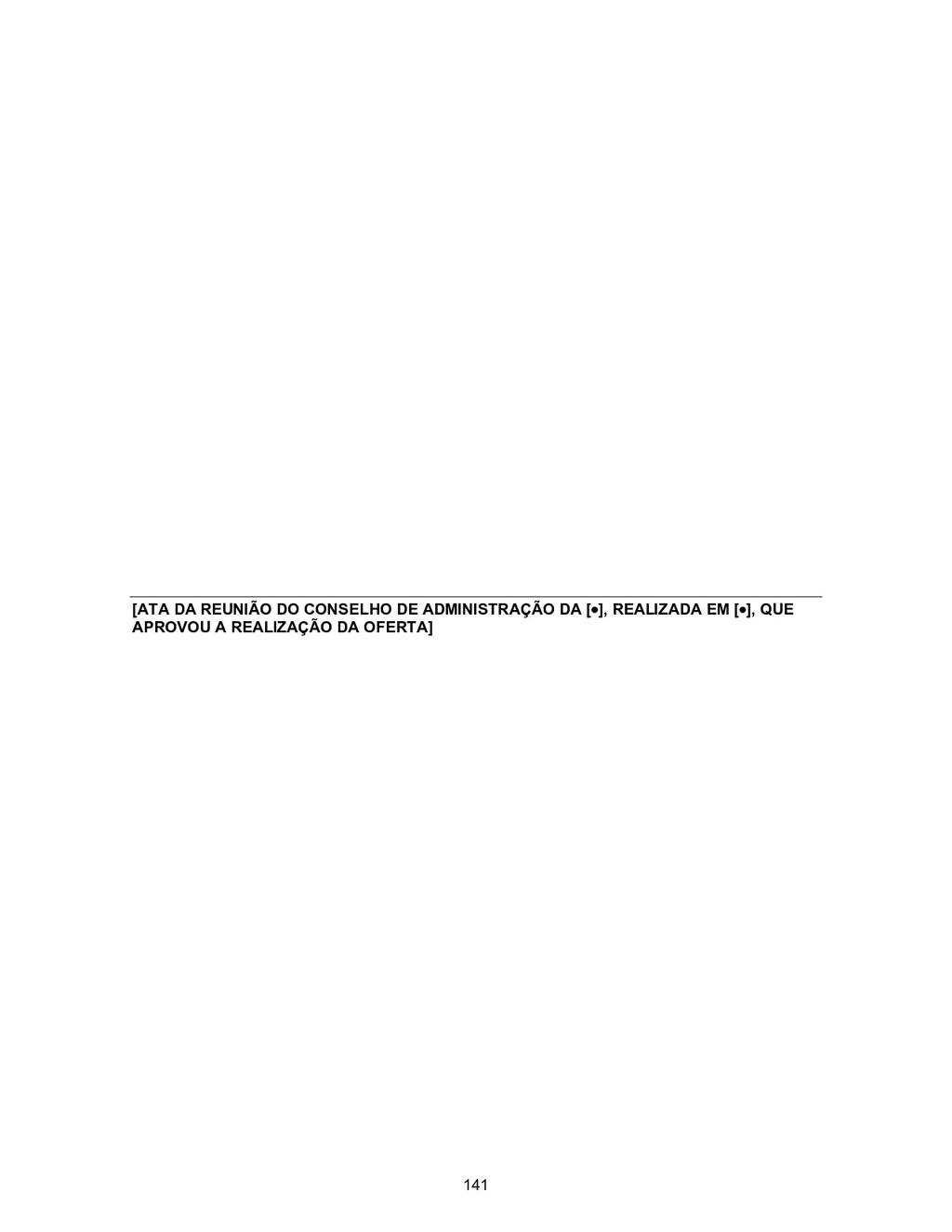 [ATA DA REUNIÃO DO CONSELHO DE ADMINISTRAÇÃO DA...