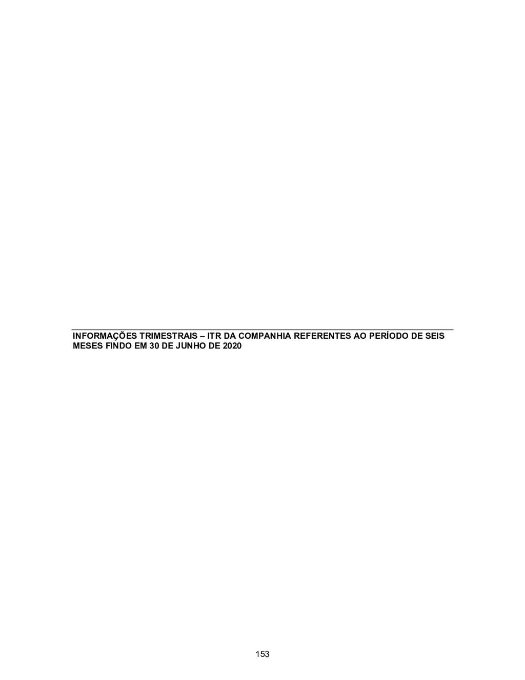INFORMAÇÕES TRIMESTRAIS – ITR DA COMPANHIA REFE...