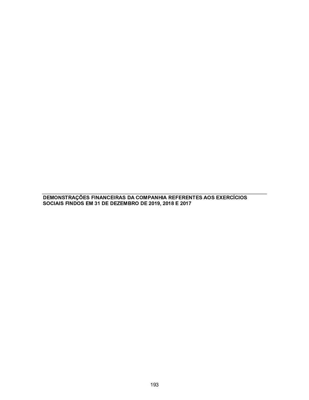 DEMONSTRAÇÕES FINANCEIRAS DA COMPANHIA REFERENT...