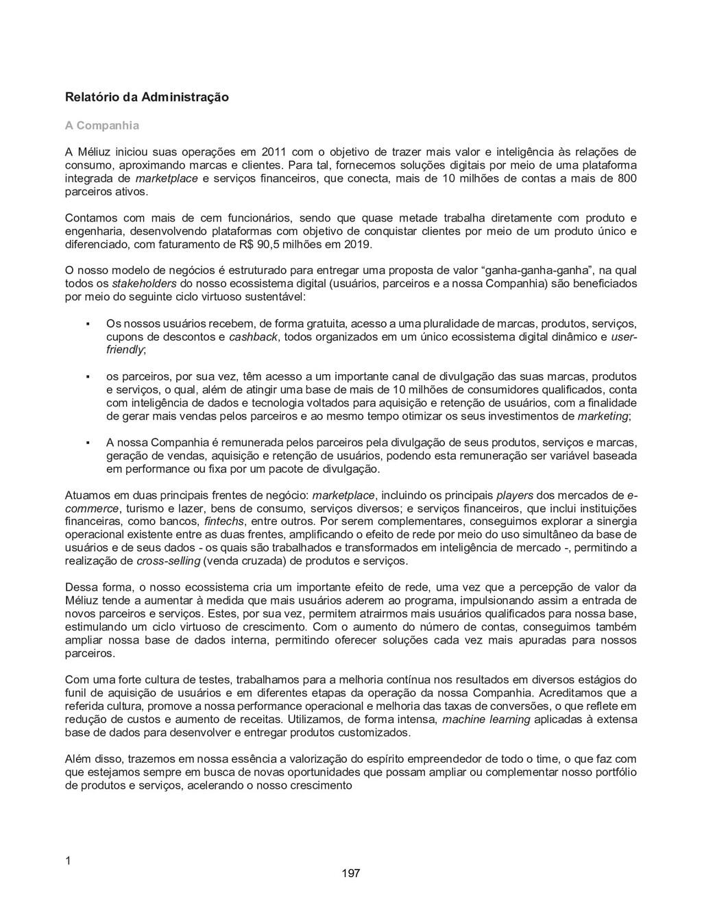1 Relatório da Administração A Companhia A Méli...