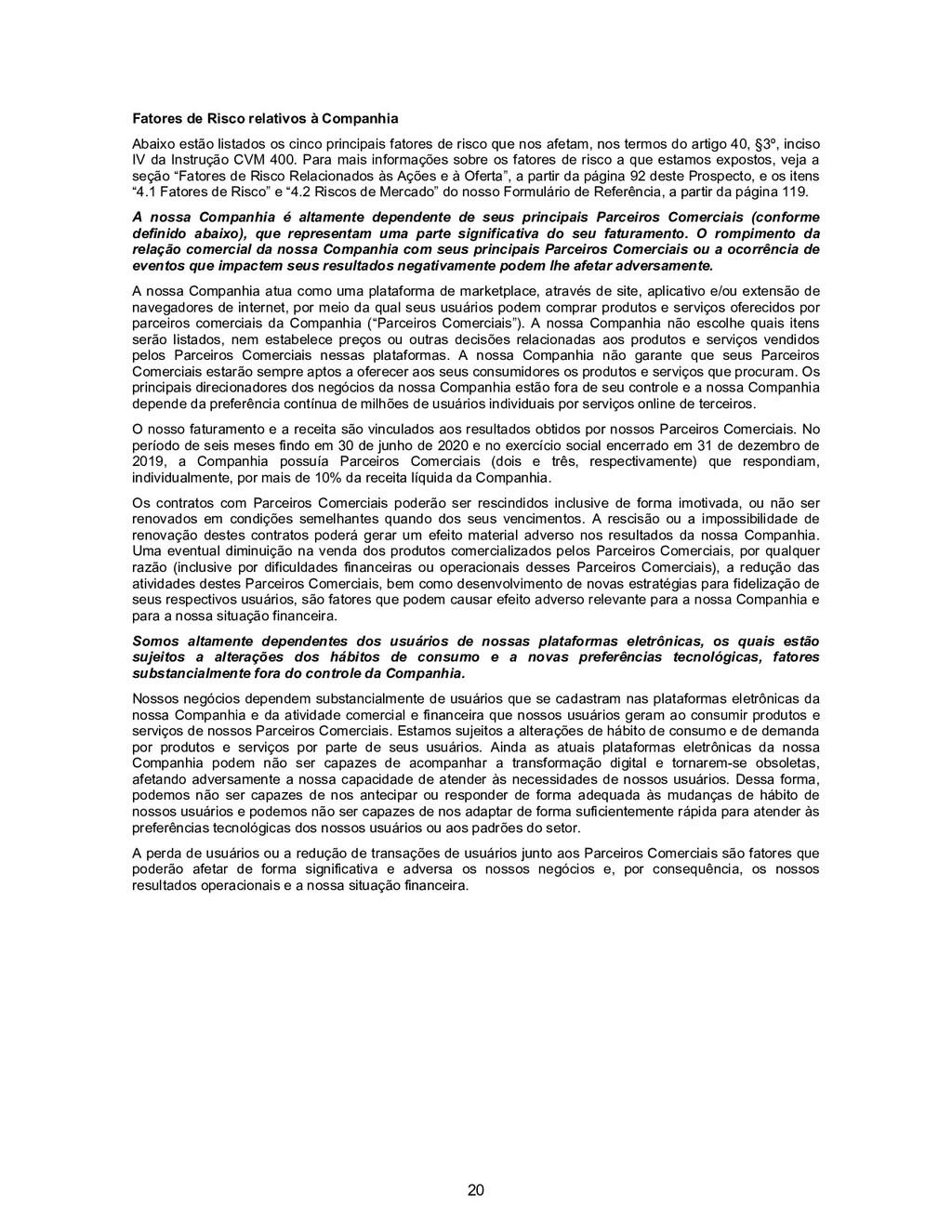 20 Fatores de Risco relativos à Companhia Abaix...
