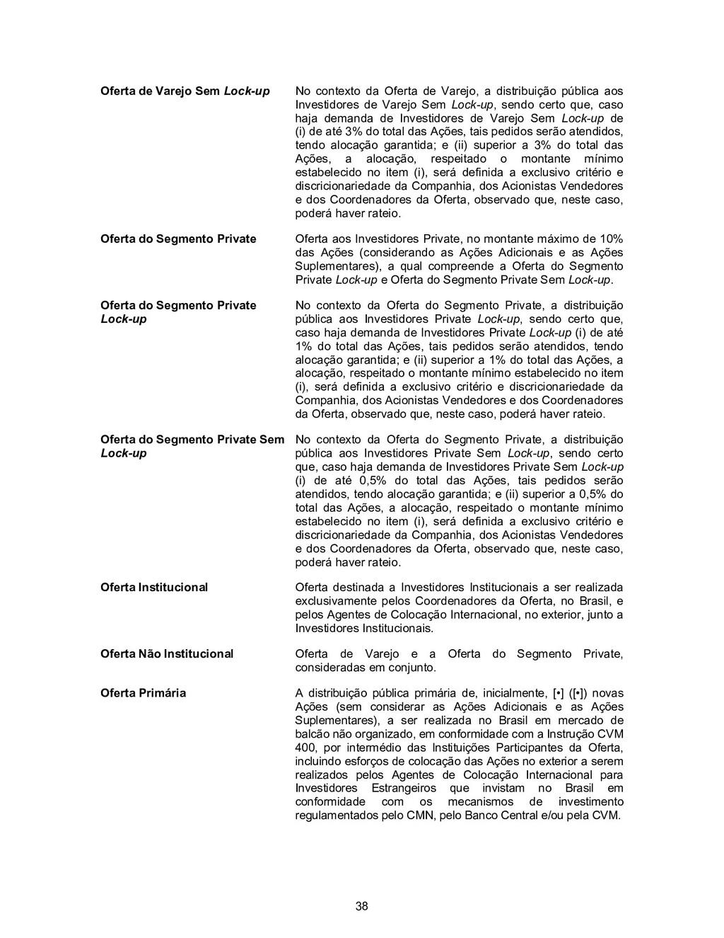 38 Oferta de Varejo Sem Lock-up No contexto da ...