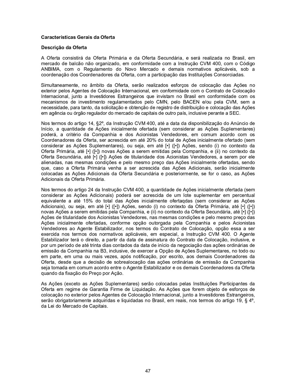 47 Características Gerais da Oferta Descrição d...