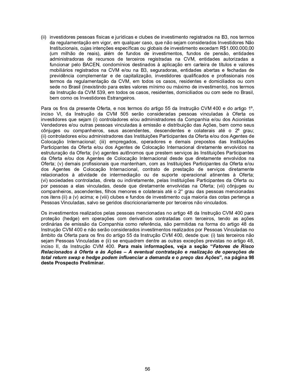 56 (ii) investidores pessoas físicas e jurídica...