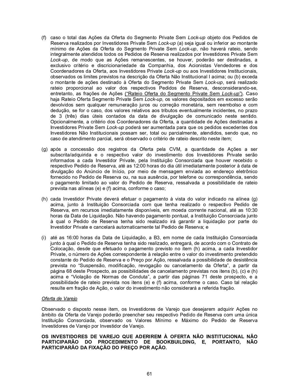 61 (f) caso o total das Ações da Oferta do Segm...